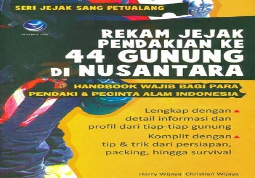 Rekam-Jejak-Pendakian-ke-44-Gunung-di-Nusantara.html